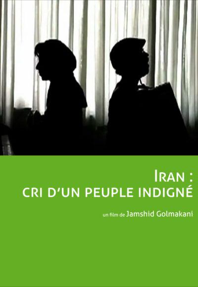 Iran Cri D un Peuple Indigne