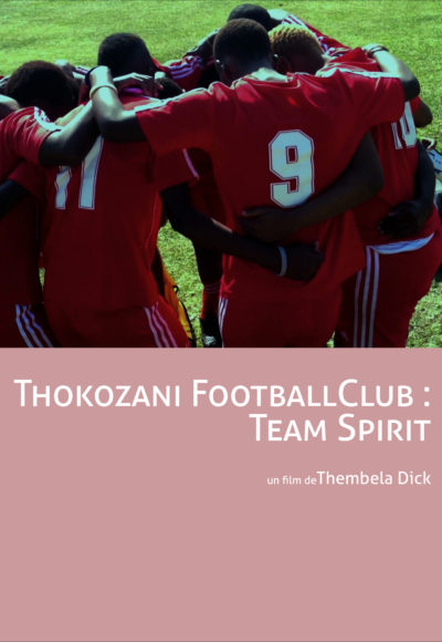 Thokozni Football Club Team Spirit