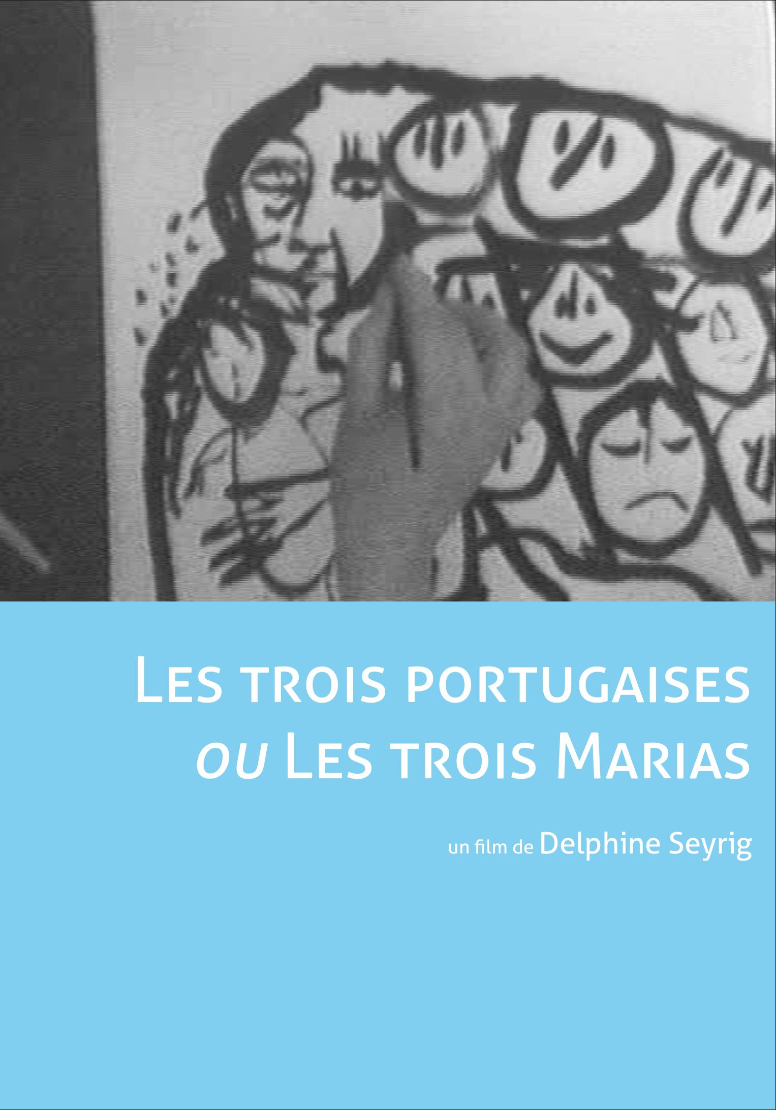 Les trois portugaises ou les trois Marias