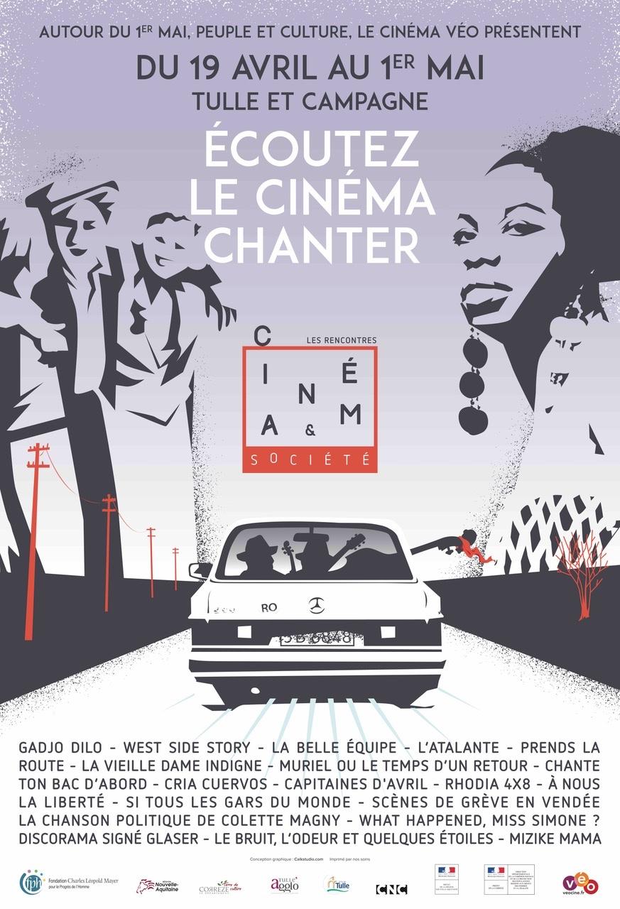 20, 21 & 22 avril 2108 en Corrèze «Ecoutez le cinéma chanter» avec Autour du 1er mai