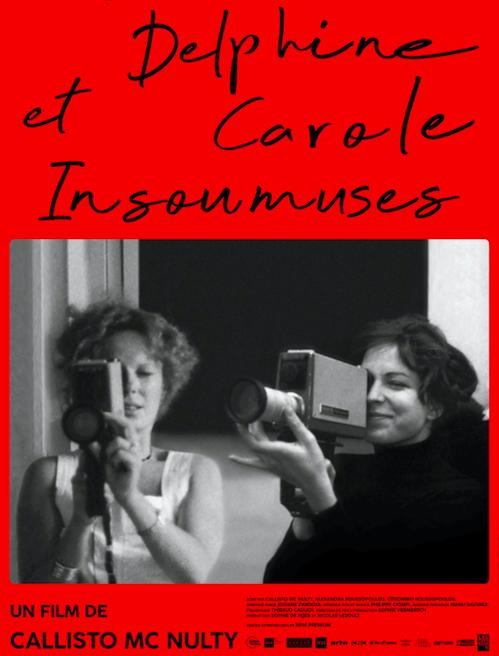Juin & juillet 2019 projections de Delphine et Carole, Insoumuses de Callisto Mc Nulty