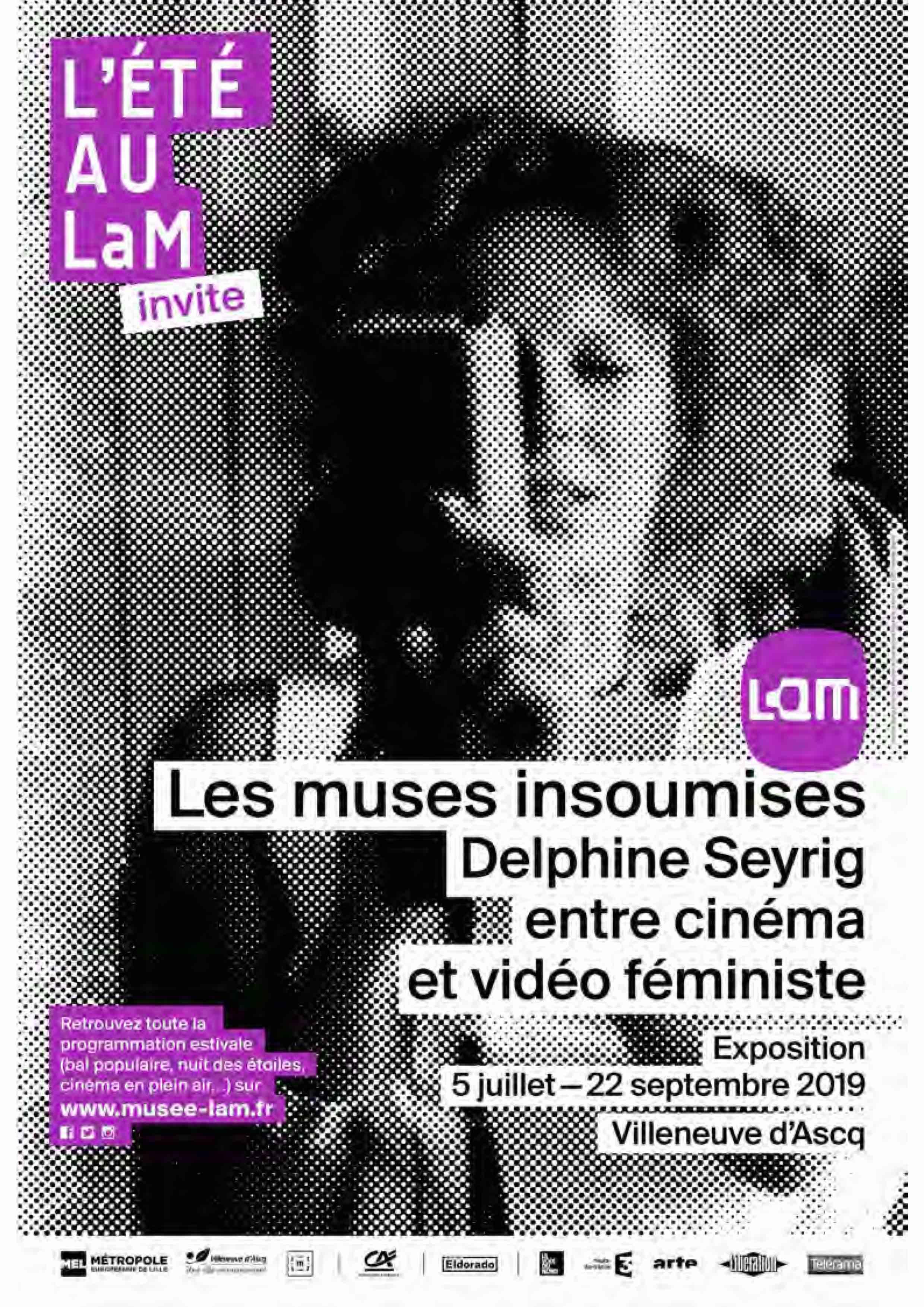 """4 juillet 2019 Vernissage 5 juillet ouverture de l'exposition """"Les muses insoumises. Delphine Seyrig entre cinéma et vidéo féministe"""""""