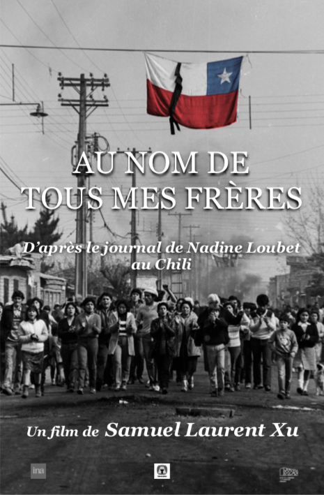 24 octobre 2019 : projection « Au nom de tous mes frères. Journal de Nadine Loubet au Chili » de Samuel Laurent Xu